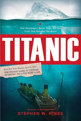Titanic by Stephen W. Hines