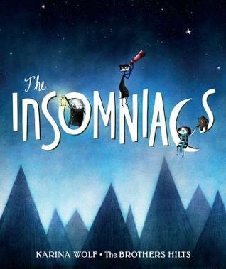 The Insomniacs by Karina Wolf