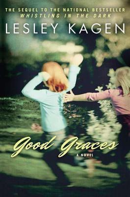 Good Graces by Lesley Kagen