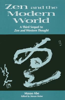 zen-and-the-modern-world-3rd-sequel-to-zen-western-thought