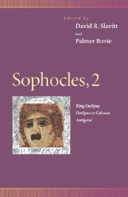 Sophocles, 2: King Oedipus, Oedipus at Colonus & Antigone