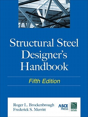 structural steel designer s handbook by roger l brockenbrough rh goodreads com Steel Manual Wt Shapes AISC Steel Manual 14th Edition