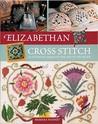 Elizabethan Cross Stitch by Barbara Hammet