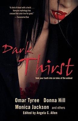 Dark Thirst by Omar Tyree
