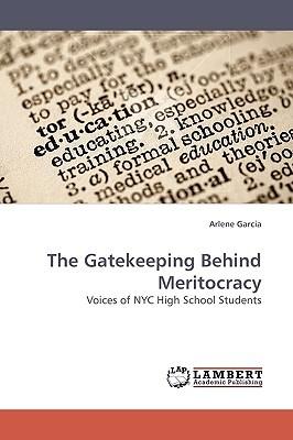 The Gatekeeping Behind Meritocracy