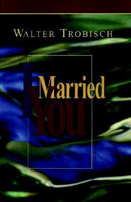 I Married You (ePUB)