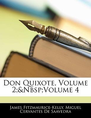 Don Quixote, Volume 2; Volume 4