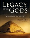 Legacy of the Gods: The Origin of Places of Power and the Quest to Transform the Human Soul