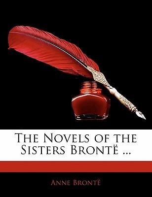 The Novels of the Sisters Brontë