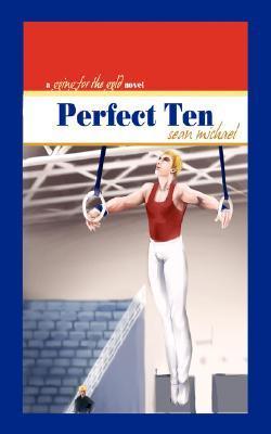 Perfect Ten by Sean Michael