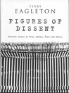 Figures of Dissent: Critical Essays on Fish, Spivak, Zizek, and Others