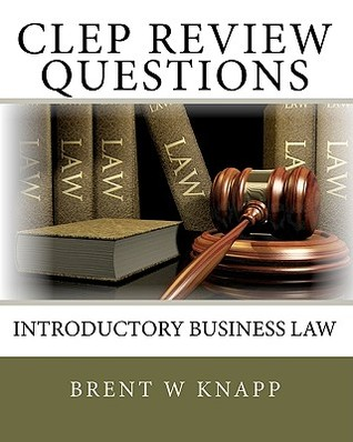 CLEP Review Questions: Introductory Business Law