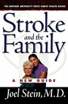 Stroke and the Family: A New Guide