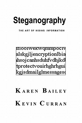 Steganography. The Art of Hiding Information