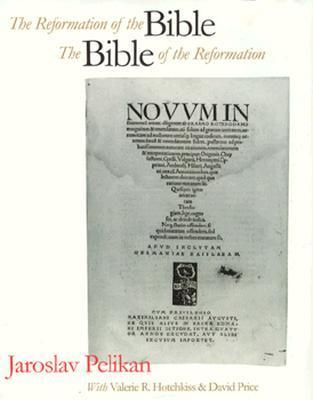 The Reformation of the Bible/The Bible of the Reformation