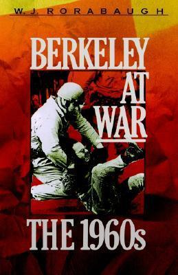 Berkeley at War by W. J. Borabaugh