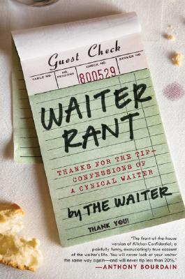 Waiter Rant by The Waiter