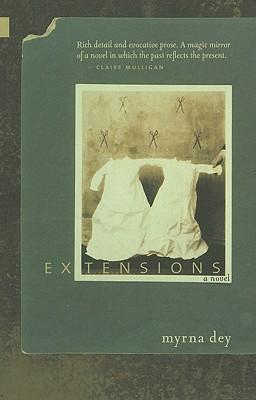 Extensions by Myrna Dey