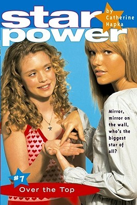 Over the Top (Star Power, #7)