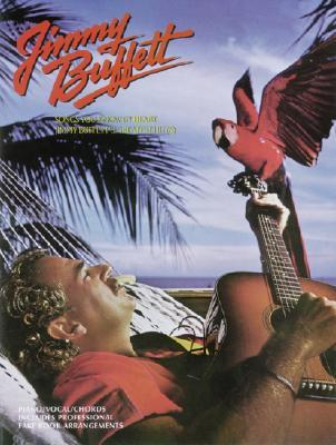 Songs You Know by Heart -- Jimmy Buffett's Greatest Hits: Piano/Vocal/Chords