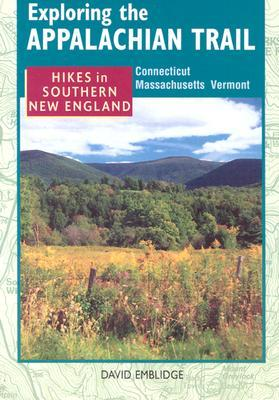 Exploring the Appalachian Trail: Hikes in South New England