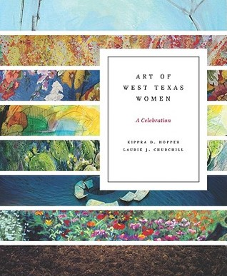 Art of West Texas Women: A Celebration