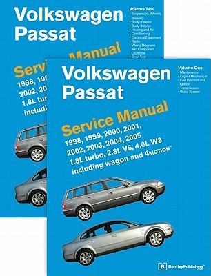 Volkswagen Passat (B5) Service Manual: 1. 8L turbo, 2. 8L V6, 4. 0L W8 including wagon And 4MOTION: 1998, 1999, 2000, 2001, 2002, 2003, 2004 2005