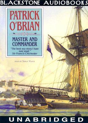 Master and Commander (Aubrey/Maturin Book 1) [UNABRIDGED]