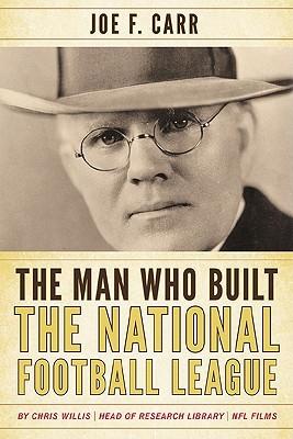 Man Who Built the National Foocb: Joe F. Carr