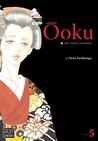 Ōoku: The Inner Chambers, Volume 5 (Ōoku: The Inner Chambers / 大奥, #5)