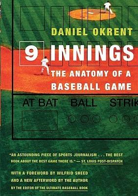 Nine Innings: The Anatomy of a Baseball Game