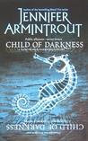 Child of Darkness (Lightworld/Darkworld, #2)