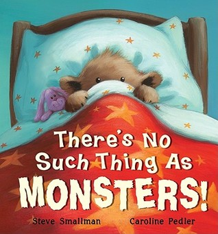 There's No Such Thing as Monsters by Steve Smallman