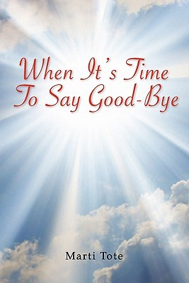 when its time to say goodbye