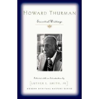 Howard Thurman: Essential Writings Epub Download