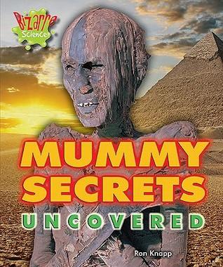Mummy Secrets Uncovered