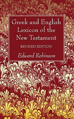Greek and English Lexicon of the New Testament