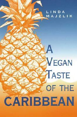 A Vegan Taste of the Caribbean por Linda Majzlik EPUB TORRENT