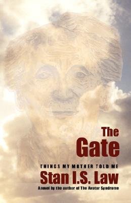 The Gate — Things my Mother told me.