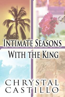 Intimate Seasons with the King