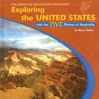 exploring-the-united-states-with-the-five-themes-of-geography-library-of-the-western-hemisphere