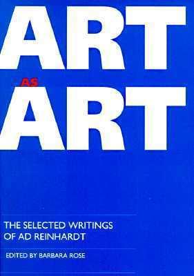 Art as Art: The Selected Writings