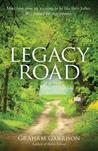Legacy Road by Graham Garrison