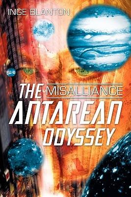 The Antarean Odyssey: Misalliance