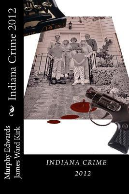 Indiana Crime 2012