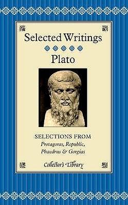 Selections from Protagoras/Republic/Phaedrus/Gorgias by Plato
