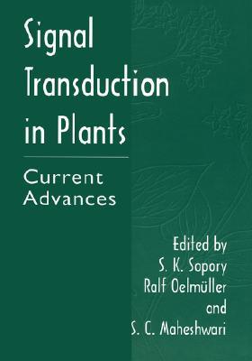 Signal Transduction in Plants: Current Advances