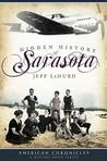 Hidden History of Sarasota