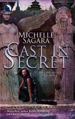 Cast in Secret by Michelle Sagara