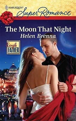 The Moon That Night by Helen Brenna